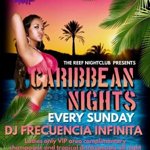 Caribbean Nights at The Reef Night Club Every Sunday