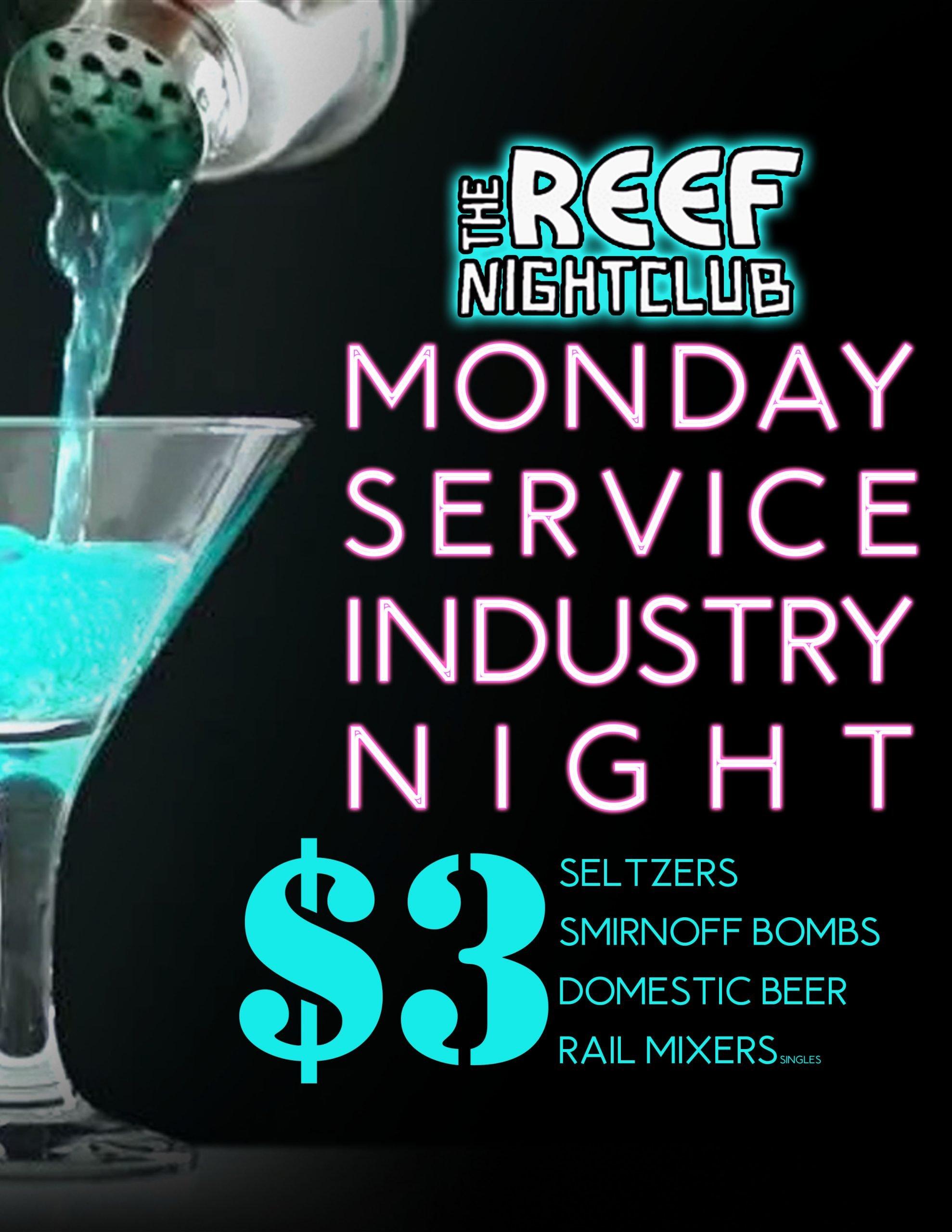 The Reef Night Club Service Industry Night
